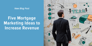 (2)Five Mortgage Marketing Ideas to Increase Revenue - Social