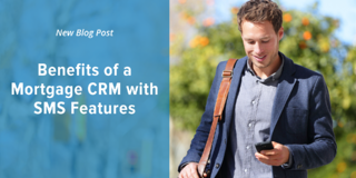 Benefits of a Mortgage CRM with SMS Features - Social