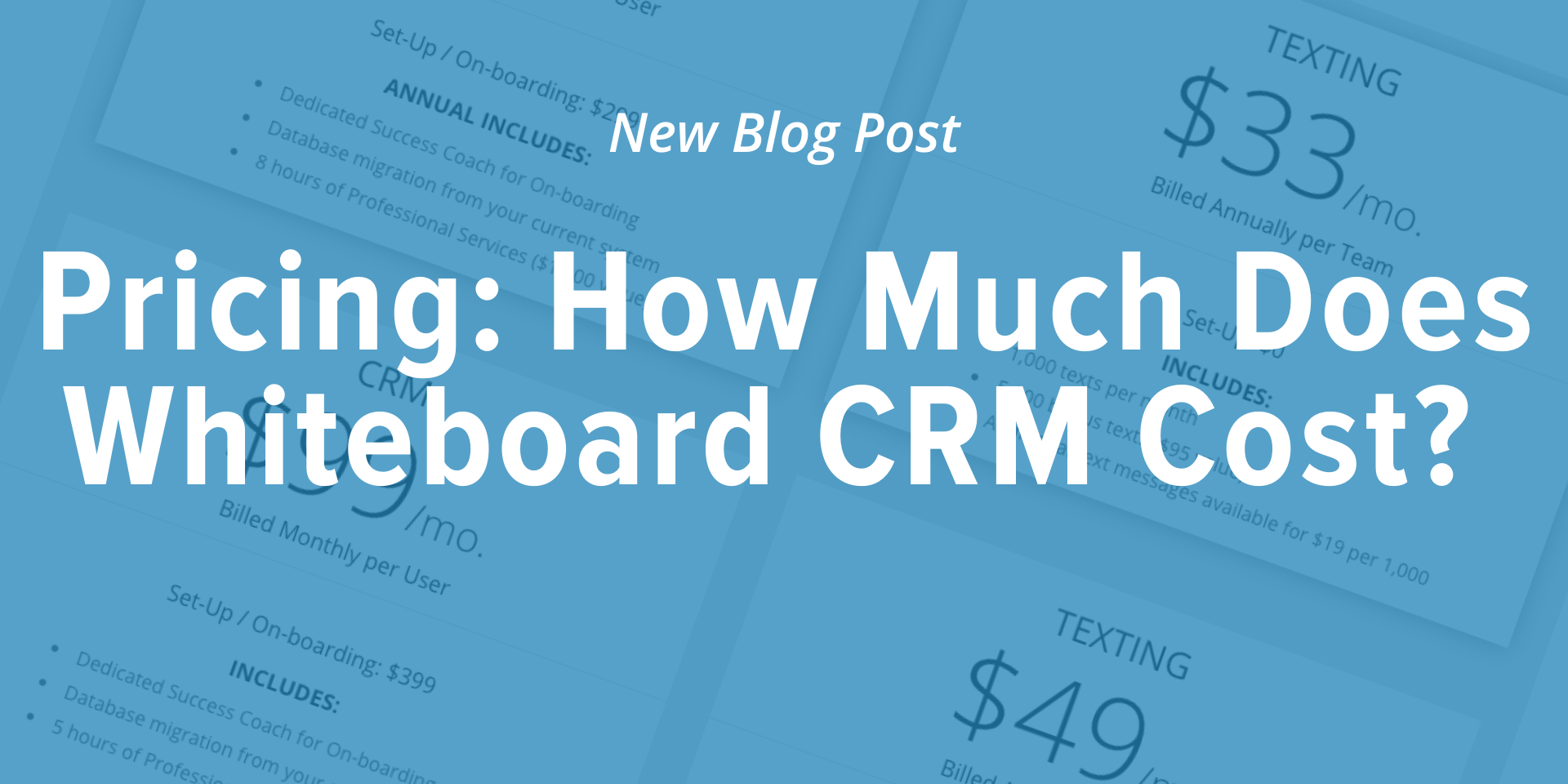 "Blue image for Whiteboard CRM blog post that has the title ""Pricing: How much does whiteboard crm cost?"""